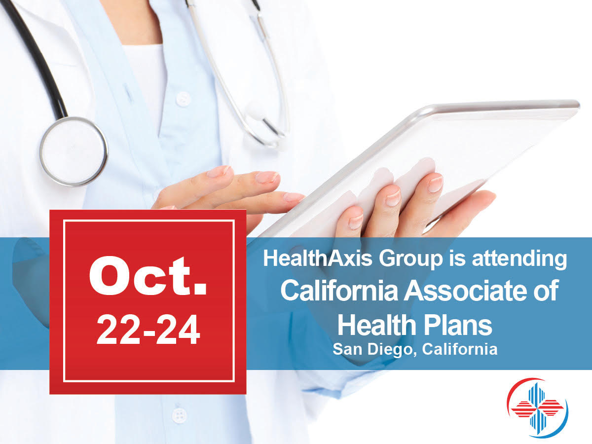 HealthAxis Group Is Attending California Associate Of Health Plans