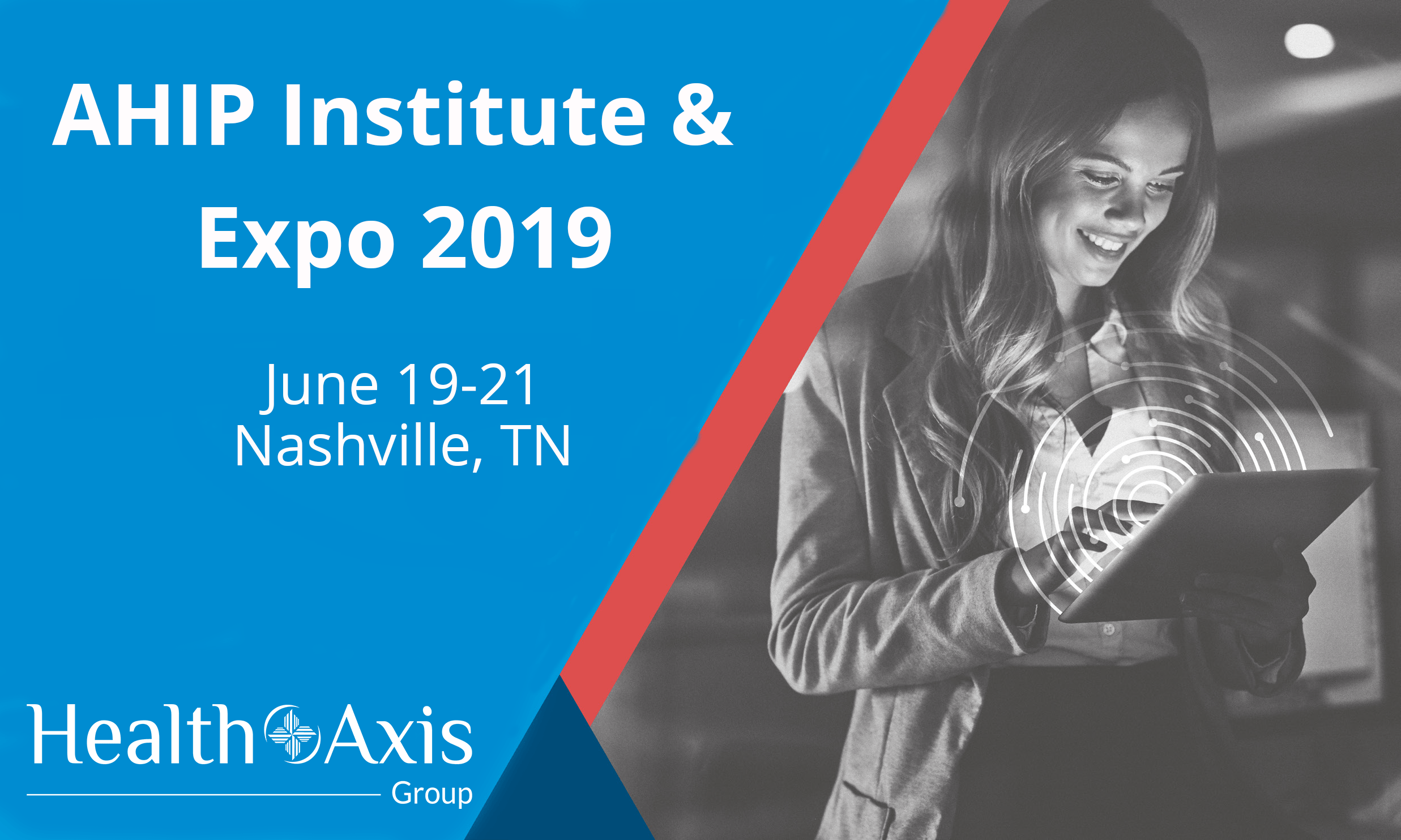 HealthAxis Group To Exhibit At AHIP Institute