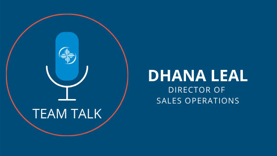 Dhana Leal, Director Of Sales Operations Speaks About Her Different Roles And Adapting To Pandemic