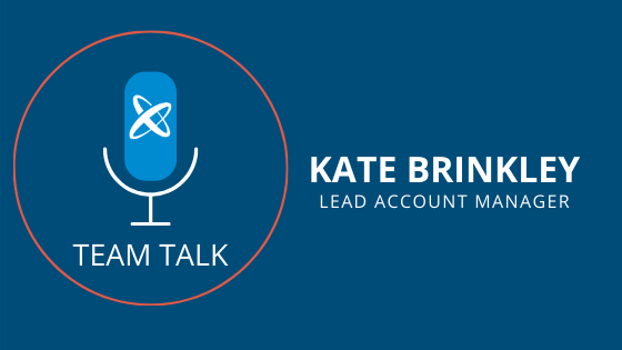 Kate Brinkley, Lead Account Manager Shares What's Next