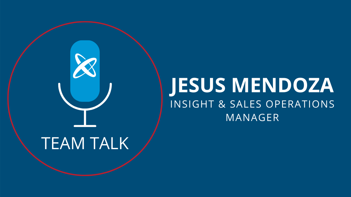 Jesus Mendoza, Insight And Sales Operations Manager Shares Experiences