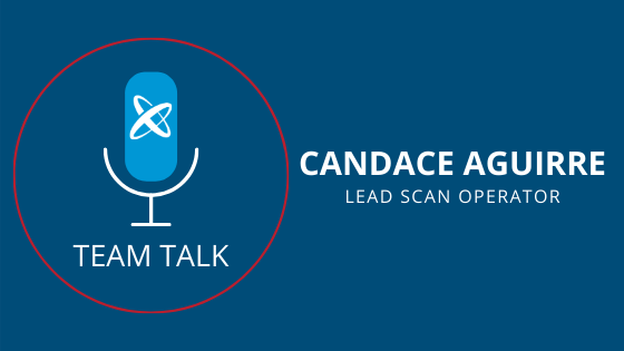 Candace Aguirre, Lead Scan Operator Shares Experiences