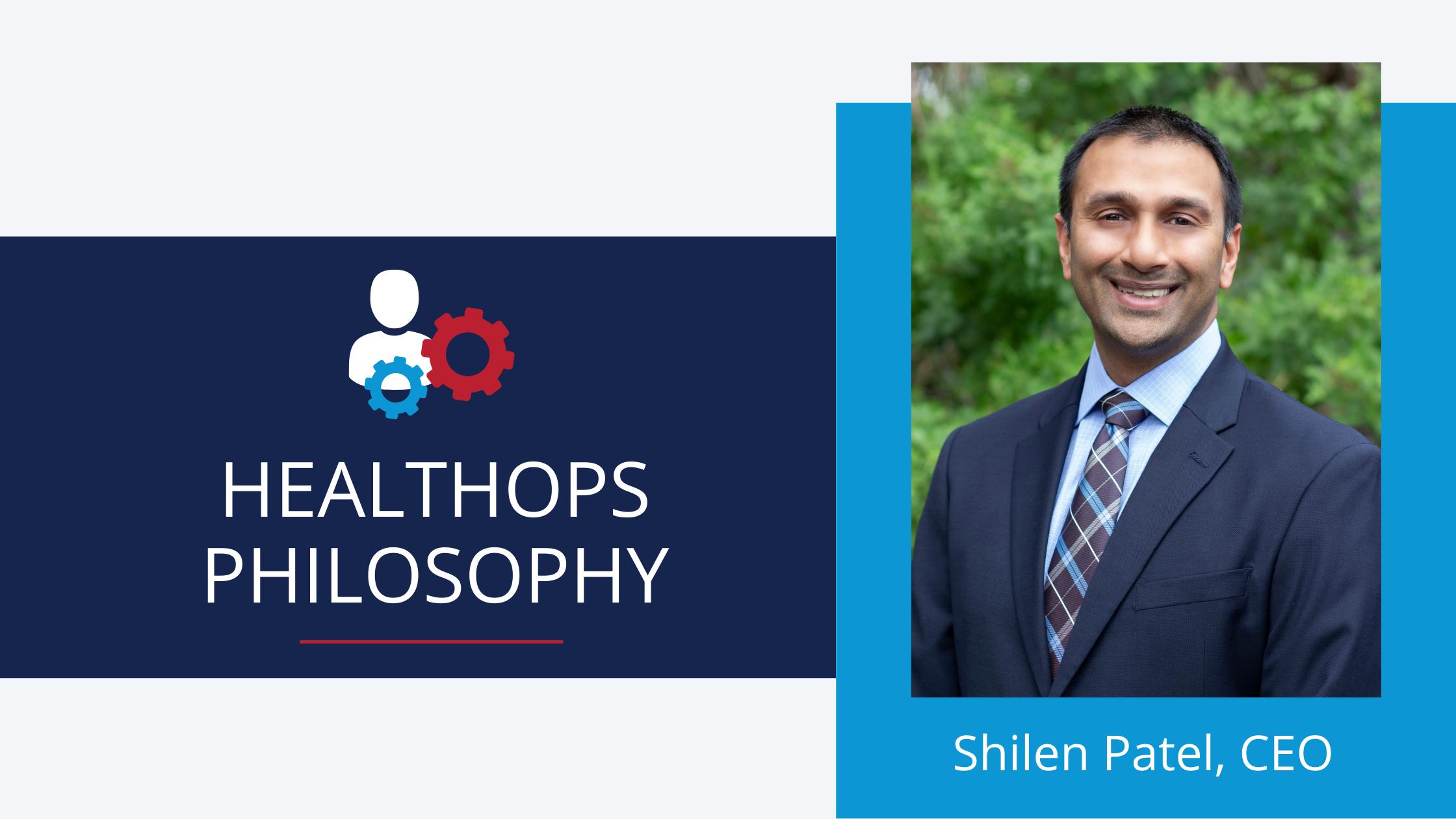 HealthOps Philosophy