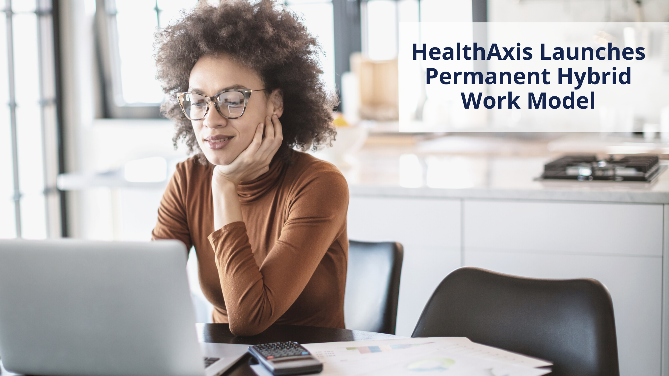 HealthAxis' Flexible Work Options Are Here To Stay.